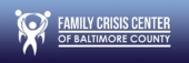 The Family Crisis Center of Baltimore County
